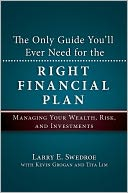 The Only Guide You'll Ever Need for the Right Financial Plan by Larry E. Swedroe: NOOK Book Cover
