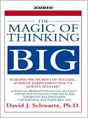 The Magic of Thinking Big by David J. Schwartz: Audio Book Cover