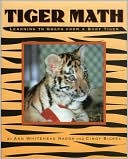 Tiger Math by Ann Whitehead Nagda: Book Cover