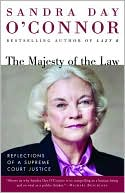 The Majesty of the Law by Sandra Day O'Connor: Book Cover