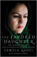 The Favored Daughter by Fawzia Koofi: Book Cover