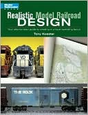download Realistic Model Railroad Design : Your Step-by-Step Guide to Creating a Unique Operating Layout book