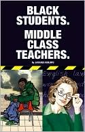 download Black Students, Middle Class Teachers book