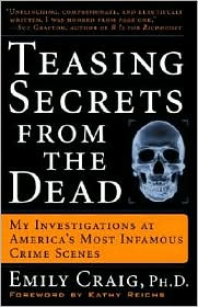 Teasing Secrets from the Dead by Emily Craig: Book Cover