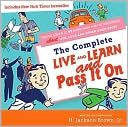 Complete Live and Learn and Pass It On by H. Jackson Brown: Book Cover