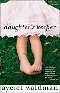Daughter's Keeper by Ayelet Waldman: Book Cover
