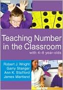 Teaching Number in the Classroom With 4-8-Year-Old by Robert J Wright: Book Cover