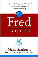 Fred Factor by Mark Sanborn: Book Cover