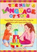 download The New Language of Toys : Teaching Communication Skills to Children with Special Needs, a Guide for Parents and Teachers book