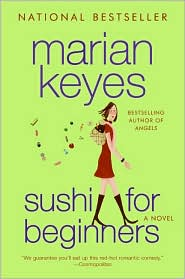 Sushi For Beginners. Marian Keyes. Shining Desk