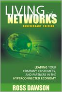 download Living Networks : Anniversary Edition: Leading Your Company, Customers, And Partners In The HyperConnected Economy book