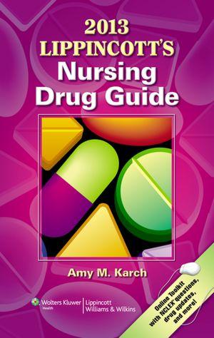 Download free ebooks pdfs 2013 Lippincott's Nursing Drug Guide DJVU RTF CHM 9781451150223 by Amy M. Karch