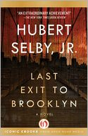 Last Exit to Brooklyn by Hubert Selby Jr.: NOOK Book Cover