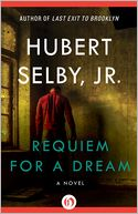 Requiem for a Dream by Hubert Selby Jr.: NOOK Book Cover