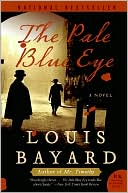 The Pale Blue Eye by Louis Bayard: Book Cover