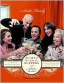 Scotto Sunday Suppers and Other Fabulous Feasts by Scotto Family: Book Cover