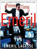 download Prime Time Emeril : More TV Dinners from America's Favorite Chef book