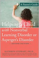 Helping a Child with Nonverbal Learning Disorder or Asperger's Disorder by Kathryn Stewart: Book Cover