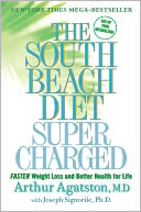 The South Beach Diet Supercharged by Arthur Agatston: Book Cover