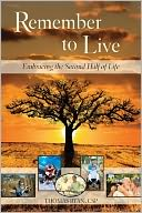 Remember to Live! by Thomas Ryan: Book Cover
