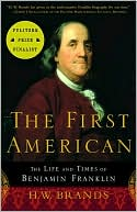 The First American by H. W. Brands: Book Cover