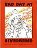 Bad Day at Riverbend by Chris Van Allsburg: Book Cover