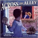 Across the Alley by Richard Michelson: Book Cover