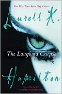 The Laughing Corpse (Anita Blake Vampire Hunter Series #2) by Laurell K. Hamilton: Book Cover