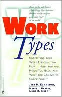 Work Types by Nancy J. Barger, Linda K. Kirby, & Jean M. Kummerow