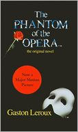 The Phantom of the Opera by Gaston Leroux: Book Cover
