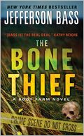 download the <b>bone</b> thief (body farm series #5) book