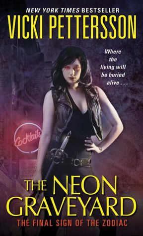 Vicki Pettersson The Neon Graveyard