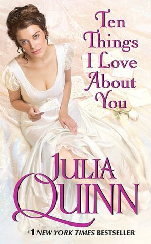 Free download ebook online Ten Things I Love about You English version 9780061491894 by Julia Quinn