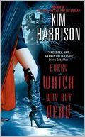 Every Which Way But Dead (Rachel Morgan Series #3) by Kim Harrison: NOOK Book Cover