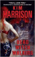 Dead Witch Walking (Rachel Morgan Series #1) by Kim Harrison: NOOK Book Cover