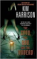 The Good, the Bad, and the Undead (Rachel Morgan Series #2) by Kim Harrison: NOOK Book Cover