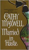 Married in Haste by Cathy Maxwell: NOOK Book Cover