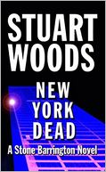 New York Dead (Stone Barrington Series #1) by Stuart Woods: NOOK Book Cover