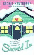 Snowed In by Rachel Hawthorne: NOOK Book Cover