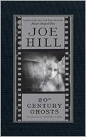 20th Century Ghosts by Joe Hill: NOOK Book Cover