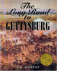 Long Road to Gettysburg by Jim Murphy: Book Cover