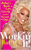 Workin' It! by RuPaul: NOOK Book Cover