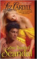 One Touch of Scandal by Liz Carlyle: NOOK Book Cover