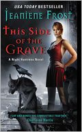 This Side of the Grave (Night Huntress Series #5) by Jeaniene Frost: NOOK Book Cover