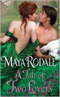 A Tale of Two Lovers (Writing Girl Series #2) by Maya Rodale: NOOK Book Cover