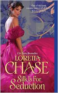 Silk Is for Seduction (Dressmakers Series #1) by Loretta Chase: NOOK Book Cover