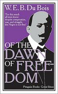 Of the Dawn of Freedom by W. E. B. Du Bois: Book Cover