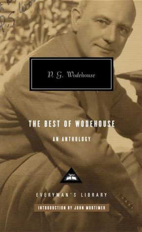 Download english ebooks for free The Best of Wodehouse: An Anthology by P. G. Wodehouse (English literature)