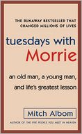 Tuesdays with Morrie by Mitch Albom: NOOK Book Cover