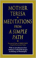 Meditations from a Simple Path by Mother Teresa: NOOK Book Cover